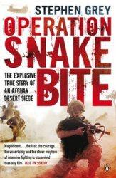 Книга Operation Snakebite: The Explosive True Story of an Afghan Desert Siege