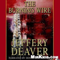 Аудиокнига The Burning Wire (Audiobook)