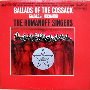 The Romanoff Singers ‎– Ballads Of The Cossack (1961) [Columbia, CL 1608]