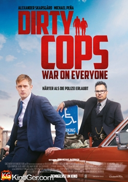 DIRTY COPS: WAR ON EVERYONE (2016)