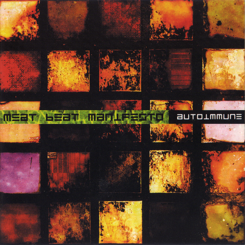 Meat Beat Manifesto - Autoimmune (2008) FLAC