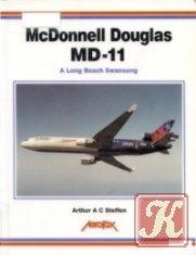 Книга McDonnell Douglas MD-11: A Long Beach Swansong (Aerofax)