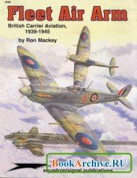 Аудиокнига Squadron/Signal Publications 6085: Fleet Air Arm: British Carrier Aviation, 1939-1945 - Aircraft Specials series