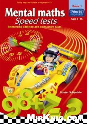 Книга Mental Maths Speed Tests Book 1 (Middle Primary)