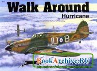 Книга Squadron/Signal Publications 5514: Hawker Hurricane - Walk Around Number 14