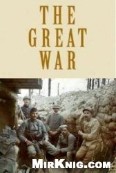 Книга The Great war. Volume 1
