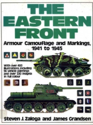 Книга The Eastern Front. Armour Camouflage and Markings, 1941-45