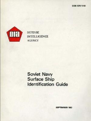 Книга Soviet Navy Surface Ship Identification Guide