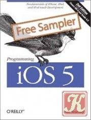 Книга Programming iOS 5: Fundamentals of iPhone, iPad, and iPod touch Development