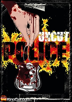 Uncut Police (2014)