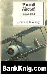 Parnall Aircraft Since 1914 pdf в rar 83,64Мб