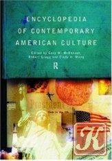 Книга Encyclopedia of Contemporary American Culture