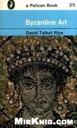 Книга Byzantine Art