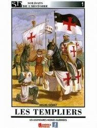 Les Templiers [Soldats de LHistoire 01]