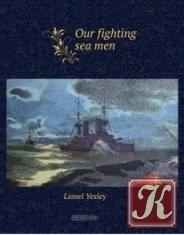 Книга Our fighting sea men