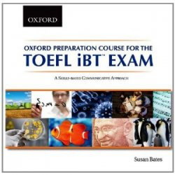 Аудиокнига Oxford preparation course for the TOEFL iBT Exam:A Skills Based Communicative Approach Student Book with Audio CDs
