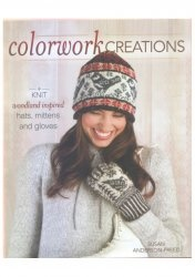 Книга Colorwork Creations: 30+ Patterns to Knit Gorgeous Hats, Mittens and Gloves