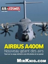 Журнал Airbus 400M [Air & Cosmos Hors-Serie №22]