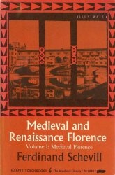 Medieval and Renaissance Florence vol.1