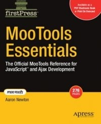 Книга Mootools Essentials.The Official Mootools Reference for javascript and Ajax Development