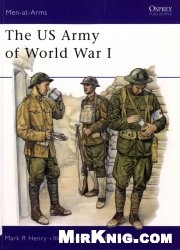 Книга The US Army of World War I [Osprey Men-at-Arms 386]