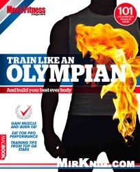 Книга Men's Fitness Special - Train Like An Olympian and Build Your Best Every Body