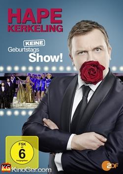 Hape Kerkeling - Keine Geburtstagsshow! (2014)