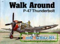 Книга Squadron/Signal Publications 5511: P-47 Thunderbolt - Walk Around Number 11