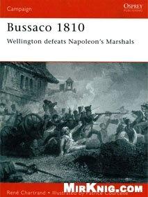 Книга Osprey Campaign №97. Bussaco 1810