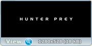 Последний охотник / Hunter Prey (2010) BDRip + DVD + HDRip