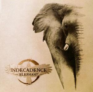 Indecadence -  Elephant  (2012)