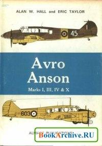 Книга Avro Anson Marks I, II, III, IV & X.