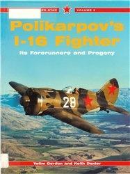 Книга Polikarpov's I-16 Fighter. Its Forerunners and Progeny