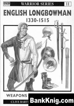 Книга Osprey - Warrior - 011 - English Longbowman 1330 - 1515  54,35Мб