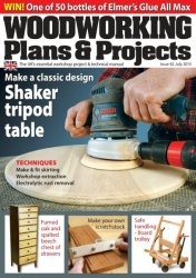 Журнал Woodworking Plans & Projects №82 July 2013