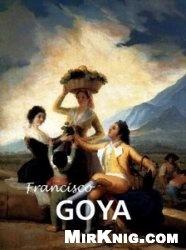 Книга Francisco Goya (Great Masters)