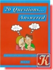 20 Questions...Answered, Book 2: Informative Stories on Topics of Interest to the Modern Student