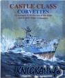 Книга Castle Class Corvettes