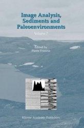 Книга Image Analysis, Sediments and Paleoenvironments (Developments in Paleoenvironmental Research)