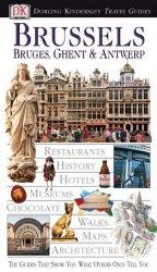 Книга Brussels, Bruges, Ghent & Antwerp - Eyewitness Travel Guide