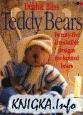 Книга Teddy Bears: Twenty-Five Irresistible Designs for Knitted Bears