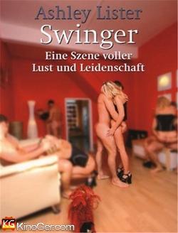 Swinger - Verlangen, Lust, Leidenschaft (2015)