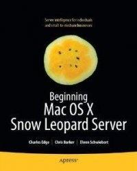 Книга Beginning Mac OS X Snow Leopard Server