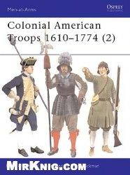 Книга Colonial American Troops 1610–1774 (2)