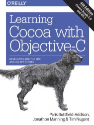 Книга Learning Cocoa with Objective-C, 4th Edition