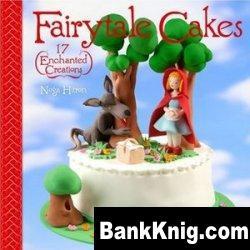 Книга Fairytale Cakes: 17 Enchanted Creations