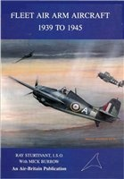 Fleet Air Arm Aircraft 1939 to 1945