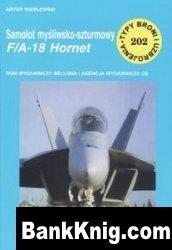 Книга Samolot mysliwsko-szturmowy F/A-18 Hornet [Typy Broni i Uzbrojenia 202] pdf в rar  12,22Мб