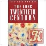 Книга The Long Twentieth Century