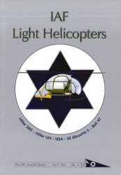 Книга IAF Light Helicopters (The IAF Aircraft Series 4)